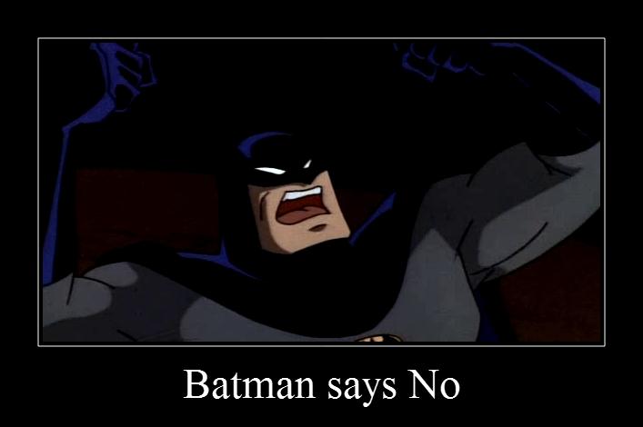 2162869-2162864-batman_says_no.png