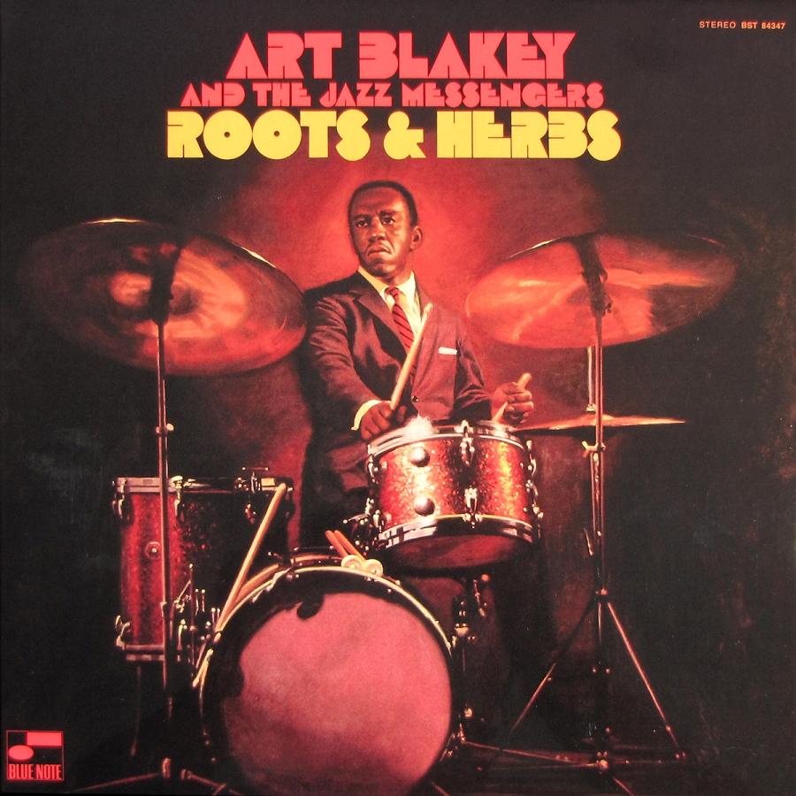 Art Blakey & The Jazz Messengers - Roots & Herbs.jpg